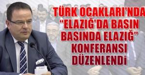 """""""Elazığ'da Basın, Basında Elazığ"""" Konferansı"""