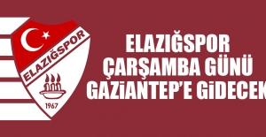 Elazığspor, Çarşamba Günü Gaziantep'e Gidecek