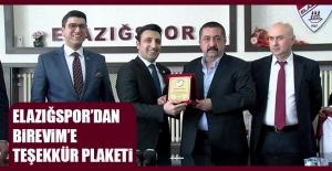Elazığspor'dan Birevim'e Teşekkür Plaketi