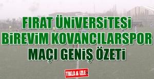 Fırat Üniversitesi-Birevim Kovancılarspor Maçı Özeti