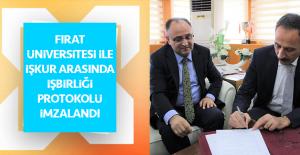 Fırat Üniversitesi İle İŞKUR Arasında İşbirliği Protokolü İmzalandı