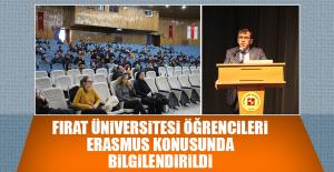 Fırat Üniversitesi Öğrencileri Erasmus Konusunda Bilgilendirildi