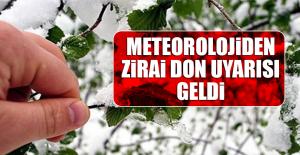 Meteorolojiden Zirai Don Uyarısı...