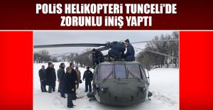 Polis Helikopteri Tunceli'de Zorunlu İniş Yaptı