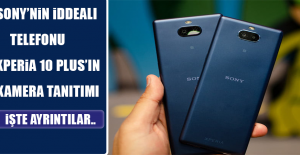 Sony Xperia 10  Plus'ın Tanıtımı