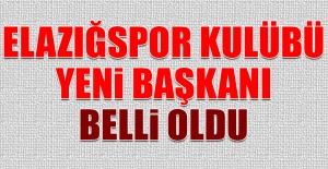 Tetiş Yapı Elazığspor'da Yeni Kulüp Başkanı Belli Oldu