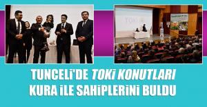 Tunceli'de TOKİ Konutları Kura İle Sahiplerini Buldu
