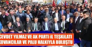 Yılmaz ve AK Parti İl Teşkilatı Kovancılar ve Palu Halkıyla Buluştu
