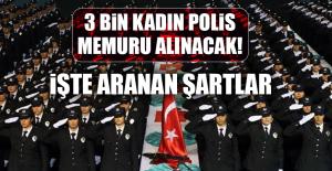 3 BİN KADIN POLİS MEMURU ALINACAK! İŞTE...