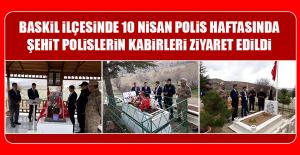 Baskil İlçesinde 10 Nisan Polis Haftasında Şehit Polislerin Kabirleri Ziyaret Edildi