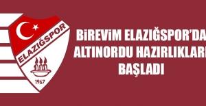 Birevim Elazığspor'da Altınordu Hazırlıkları Başladı