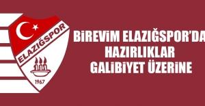 Birevim Elazığspor'da Hazırlıklar Galibiyet Üzerine
