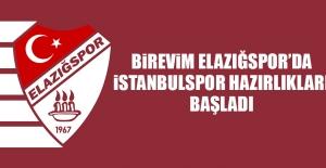 Birevim Elazığspor'da İstanbulspor Hazırlıkları Başladı