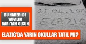 Elazığ'da Okullar Tatil Olacak mı?