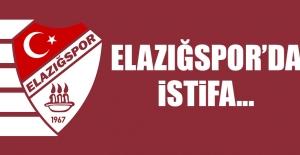 Elazığspor'da İstifa...