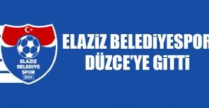 Elaziz Belediyespor, Düzce'ye Gitti