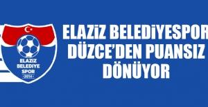 Elaziz Belediyespor Düzce'den Puansız Dönüyor