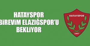 Hatayspor, Birevim Elazığspor'u Bekliyor