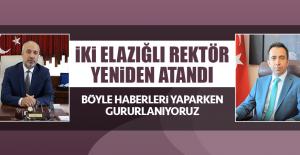 İki Elazığlı Rektör Yeniden Atandı