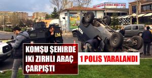 Komşu Şehirde İki Zırhlı Araç Çarpıştı