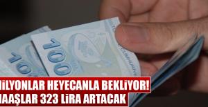 Maaşlar 323 Lira Artacak!
