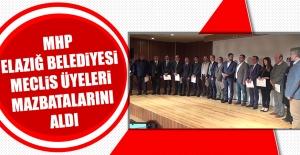 MHP Elazığ Belediyesi Meclis Üyeleri Mazbatalarını Aldı