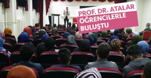Prof. Dr. Atalar, Öğrencilerle Buluştu