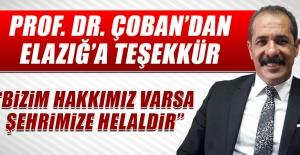 Prof. Dr. Çoban'dan Elazığ'a Teşekkür