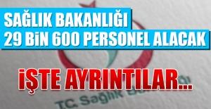 Sağlık Bakanlığı 29 Bin 600 Personel...