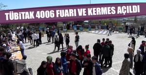 4006 TÜBİTAK  Fuarı ve Kermes Açıldı