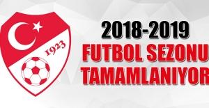 2018-2019 Futbol Sezonu Tamamlanıyor