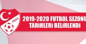2019-2020 Futbol Sezonu Tarihleri Belirlendi
