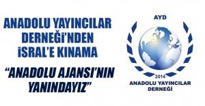 Anadolu Yayıncılar Derneği'nden Kınama