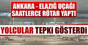 Ankara - Elazığ Uçağı Saatlerce...