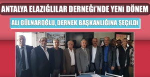 Antalya Elazığlılar Derneği'nde Yeni Dönem
