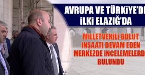Avrupa ve Türkiye'de İlki Elazığ'da