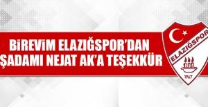 Birevim Elazığspor'dan İşadamı Nejat Ak'a Teşekkür…