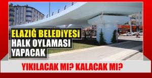 Elazığ Belediyesi Halk Oylaması...