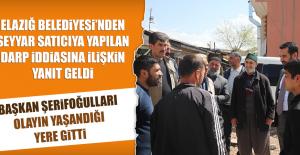 Elazığ Belediyesi'nden Seyyar Satıcıya Darp İddiasına Yanıt Geldi