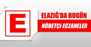 Elazığ'da 12 Mayıs'ta Nöbetçi Eczaneler
