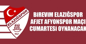 Elazığspor-Afyonspor Maçı Cumartesi Oynanacak