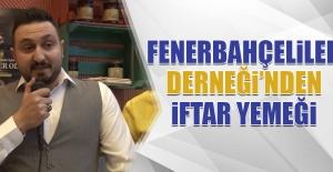 Fenerbahçeliler Derneği'nden İftar Yemeği