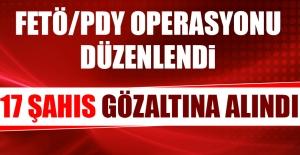 FETÖ Operasyonunda 17 Şahıs Gözaltına...