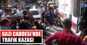 Gazi Caddesi#039;nde Trafik Kazası,...