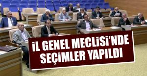 İl Genel Meclisi'nde Seçimler Yapıldı