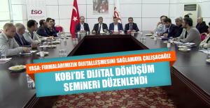 KOBİ'de Dijital Dönüşüm Semineri Düzenlendi