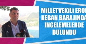 Milletvekili Erol Keban'da