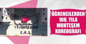 Öğrencilerden 100. Yıla Muhteşem Koreografi