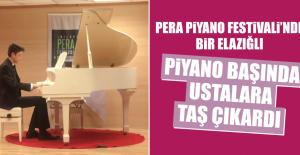 Pera Piyano Festivali'nde Bir Elazığlı