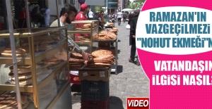 """Ramazan'ın Vazgeçilmezi """"Nohut Ekmeği"""""""